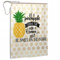 Be A Pineapple Shower Curtain , Shower Bathroom Curtain 55x72 Inch Waterproof Fabric with Hooks , Wildly used in bathroom and hotel etc.