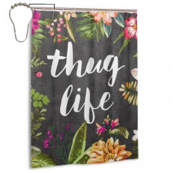 Thug Life Shower Curtain , Shower Bathroom Curtain 55x72 Inch Waterproof Fabric with Hooks , Wildly used in bathroom and hotel etc.